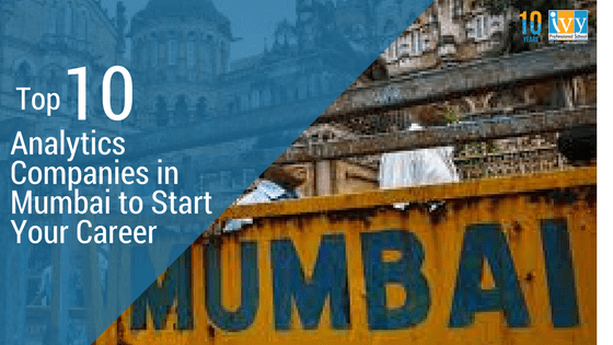 Top 10 Analytics Companies in Mumbai to Start Your Career