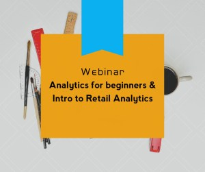 Analytics for beginners and Intro to Retail analytcs