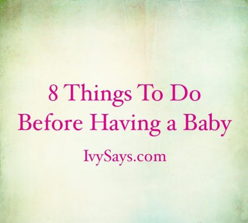 8 things to do before having a baby
