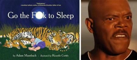 Go-The-F-To-Sleep-Samuel-L-Jackson-1308079139