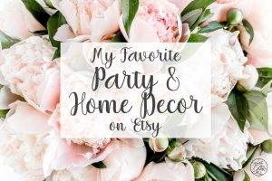 My favorite party and home decor on Etsy