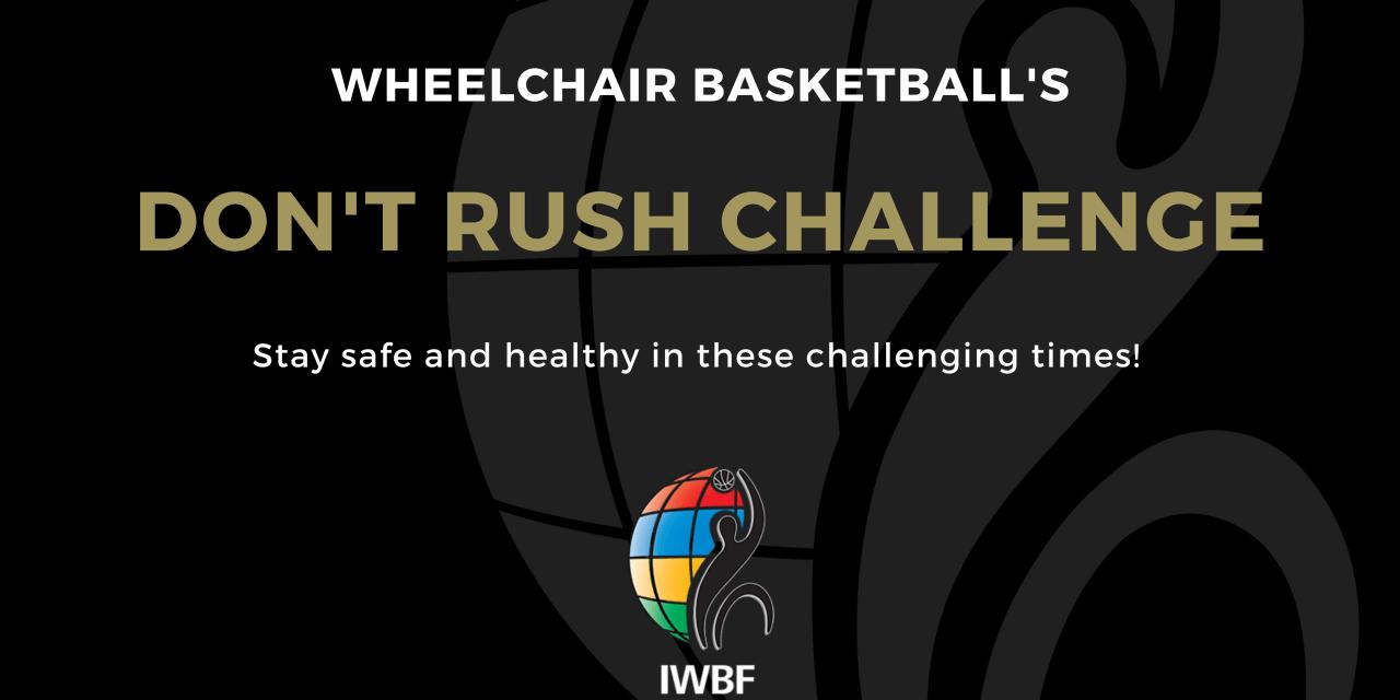 Wheelchair Basketball's Don't Rush Challenge