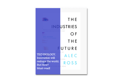 The industries of the future alec ross book review