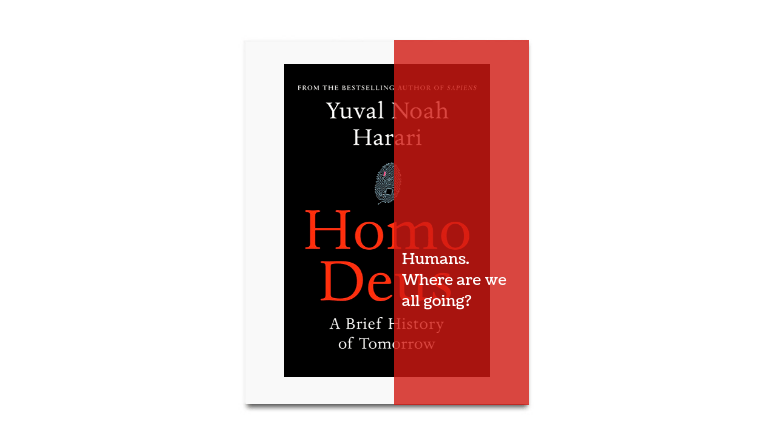 homo deus review summary book by yuval noah harari