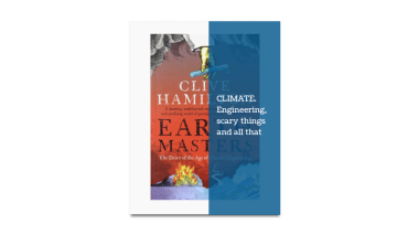 Earth Masters, Clive Hamilton's scary book on Geoengineering
