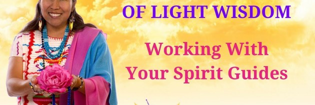 Working With Your Spirit Guides