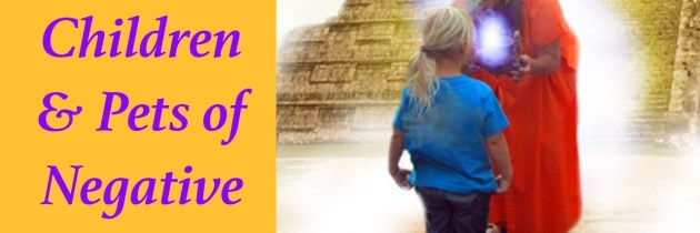 How To Protect Children and Pets From Negative Energy With Powerful Clearing Tools!