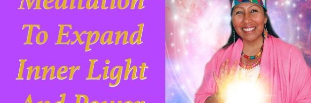 Meditation: Awakening Your Inner Impeccable Warrior of Light