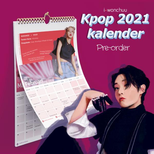 kpop, kalender, nederlands, 2021, nederland, holland, belgie, belgium, rotterdam, webshop, blackpink, nct, stray kids, bts, loona, pentagon, twice, mamamoo