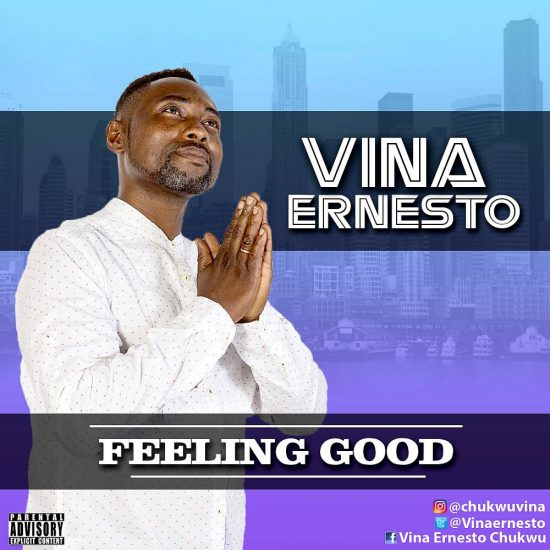 Vina Ernesto - Feeling Good  |@Vinaernesto
