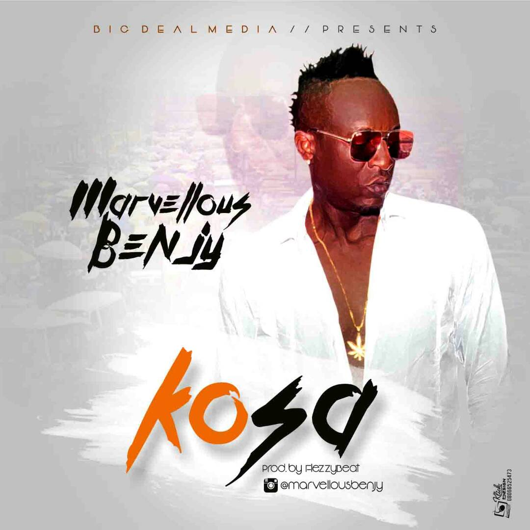 Marvellous Benjy - Kosa (Produced by Flezzybeats)
