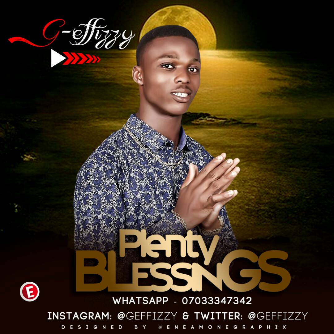 G-Effizzy - Plenty Blessings