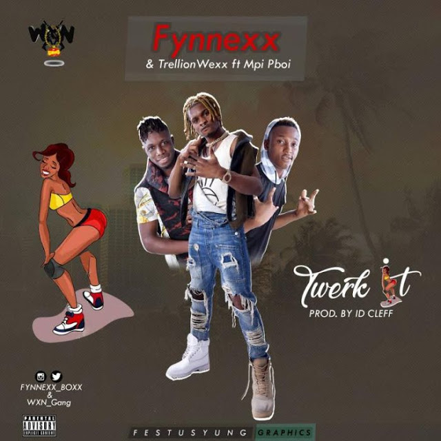 Fynnexx  ft Mpi Pboi , Trillion Wexx  – Twerk It