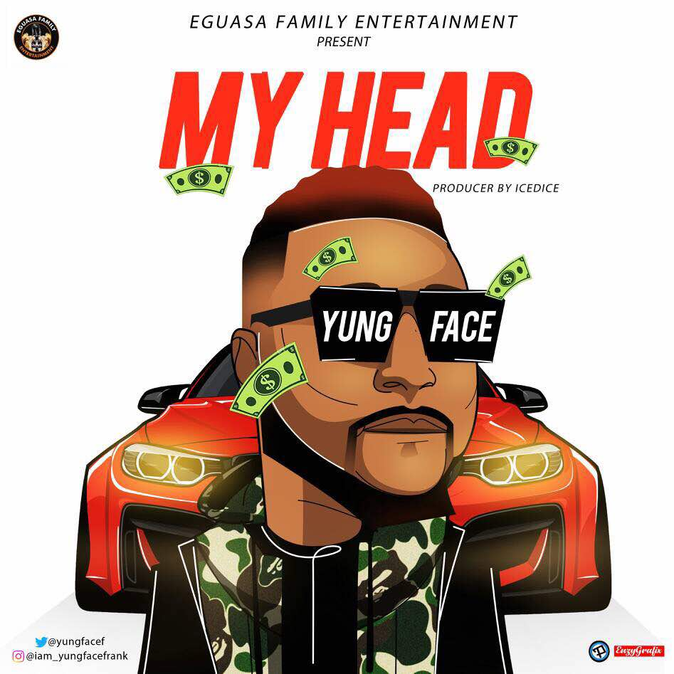 Youngface - My Head
