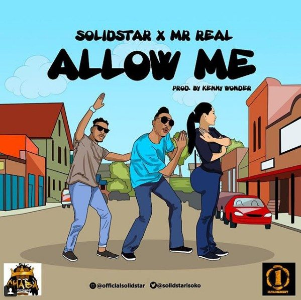 "Solidstar – ""Allow Me"" ft. Mr Real"