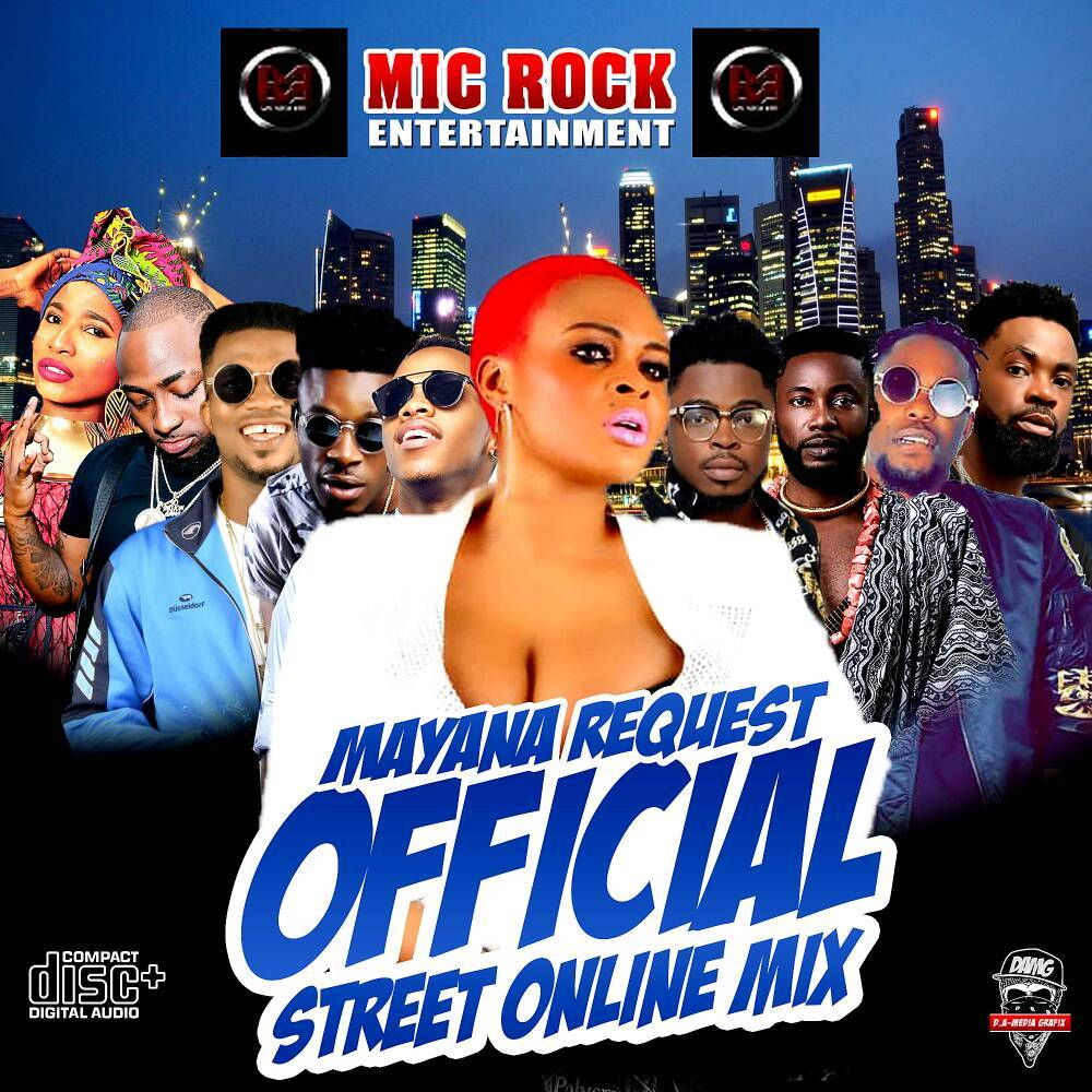 Mixtape : Mic Rock Entertainment – Mayana Qequest Official Online Mix