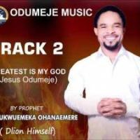 Prophet Chukwuemeka Odumeje – Great Is My God
