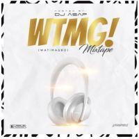 Mixtape: DJ ASAP - Watimagbo Mixtape