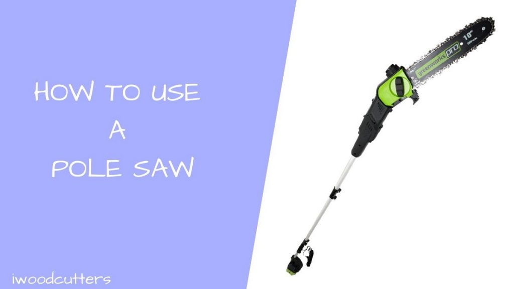 how to use a pole saw featured image