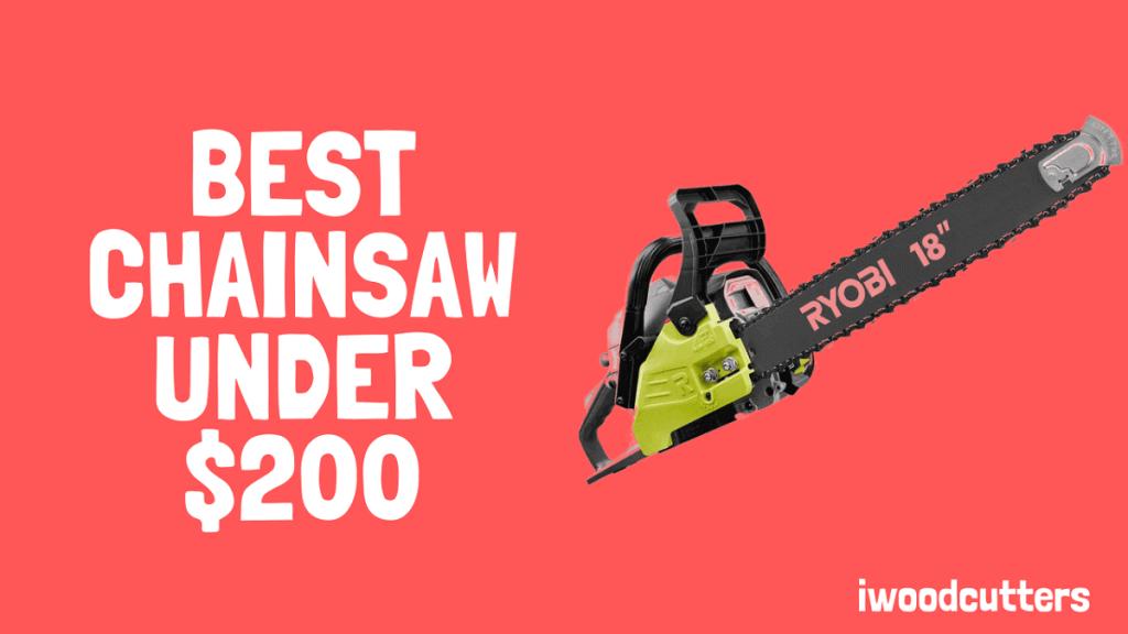 best chainsaw under 200 featured image