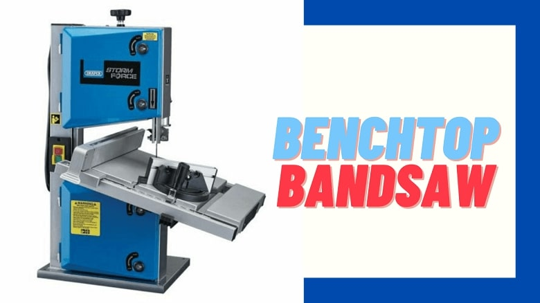 benchtop bandsaw