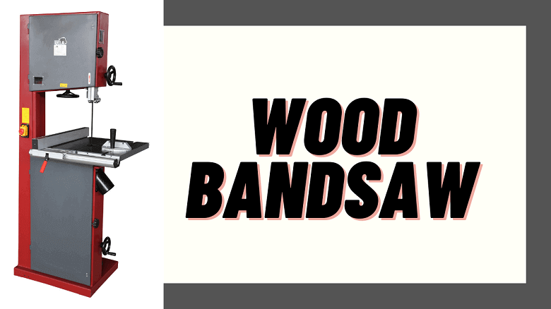 wood bandsaw