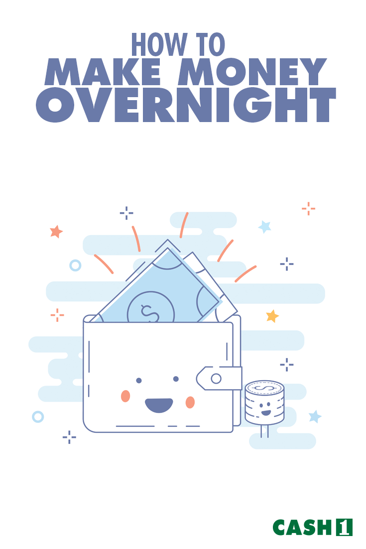 How to Make Money Overnight