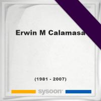 Erwin M Calamasa 25 (1981 - 2007) Online memorial [en]