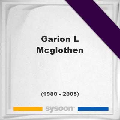 Garion L McGlothen 24 1980  2005 Online memorial en
