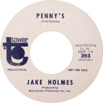 "Jake Holmes' ‎Penny's (Tower 393, US) 7"" Vinyl 45 RPM Promo"