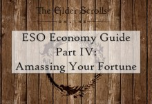 comprehensive guide to the elder scrolls online economy part 4 amassing your in-game fortune and wealth