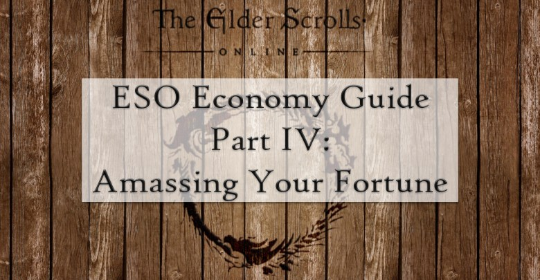Photo of A Comprehensive Guide To The Elder Scrolls Online Economy – Part IV