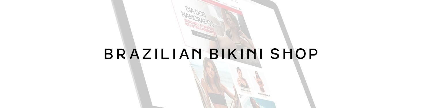 Brazilian Bikini Shop – A loja do biquíni