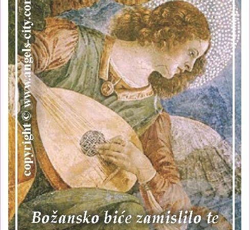 """Poruke Anđela: """"Božansko biće zamislilo te kao svoje vrhunsko djelo. Budi na tome zahvalan!"""""""