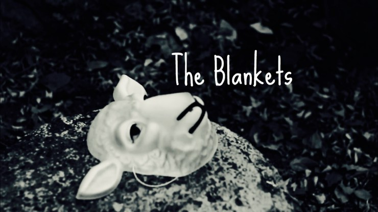 The Blankets