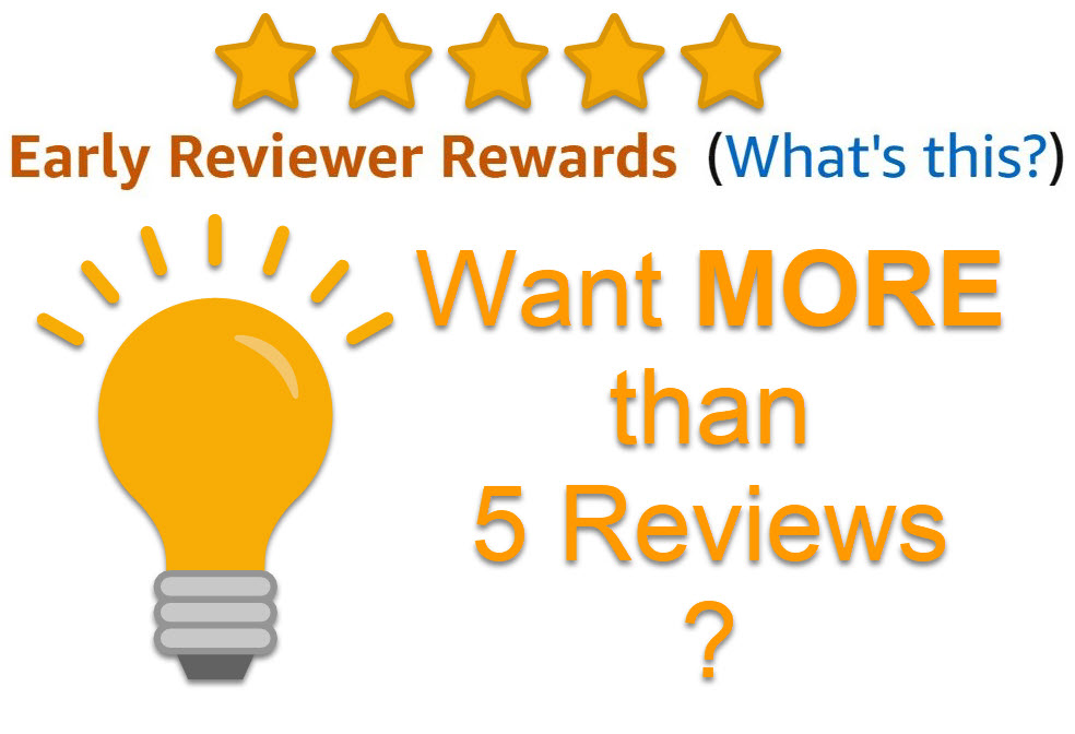 how to get more than 5 early reviews