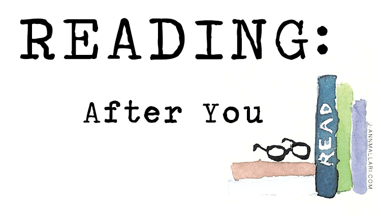 Reading: After You