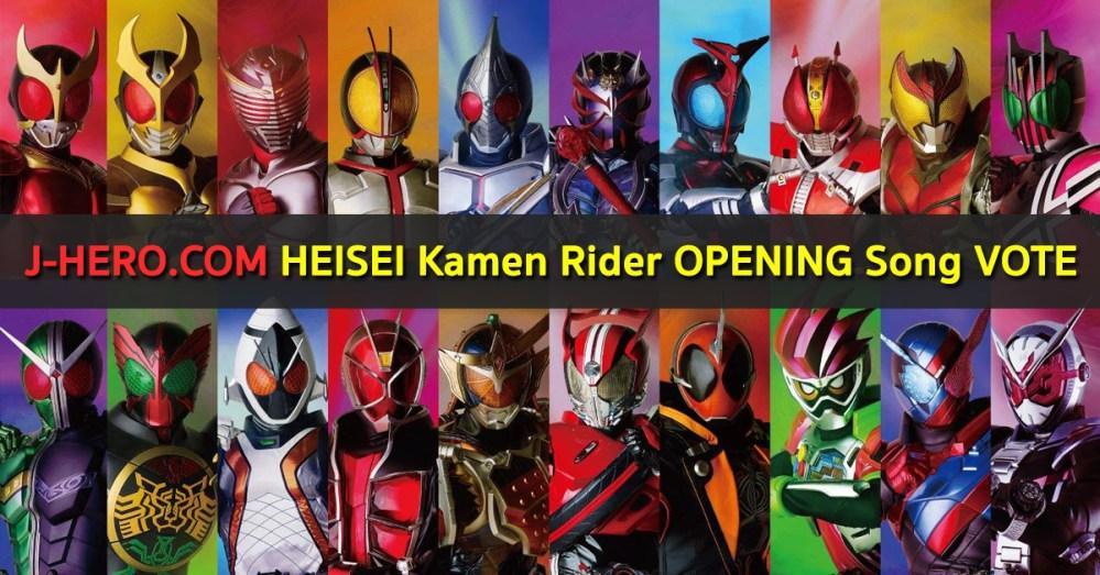 J-HERO COM HEISEI Kamen Rider OPENING Song VOTE : มาร่วมกันโหวตเพลง