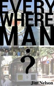 Everywhere Man