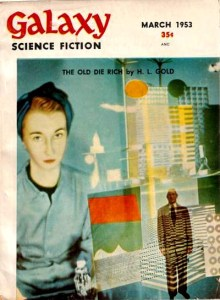 Galaxy Science Fiction, March 1953