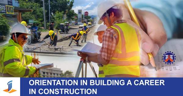 Orientation in Building a Career in Construction
