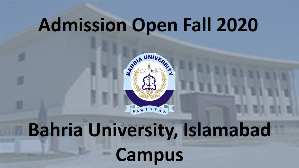 [Admissions Open Fall 2020] Bahria University, Islamabad Campus
