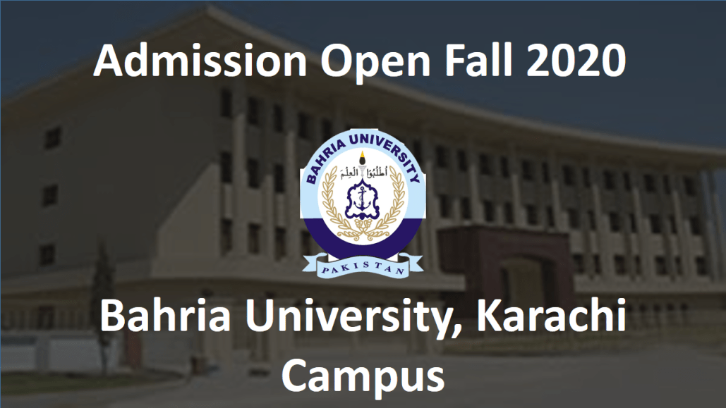 [Admissions Open Fall 2020] Bahria University, Karachi Campus