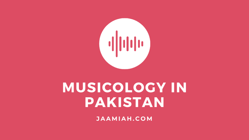 Musicology in Pakistan