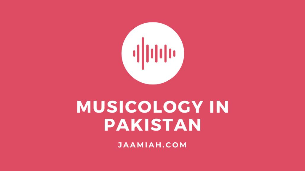 Musicology in Pakistan