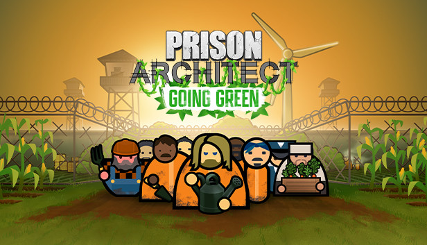 Prison Architect - Going Green DLC PC Review