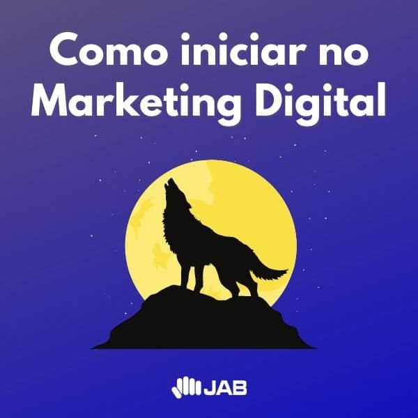 Como iniciar no Marketing Digital: 5 passos essenciais