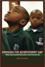 Bridging the Achievement Gap - Rex Fortune