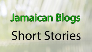 Awesome Short stories, jamaican writers, story from jamaica