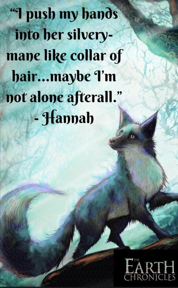 Hannah's never alone...